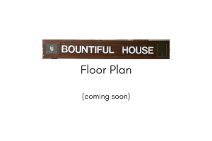 Bountiful House Floor Plan - coming soon